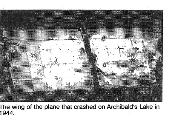 The wing of the plane that crashed on Archibald's Lake in 1944